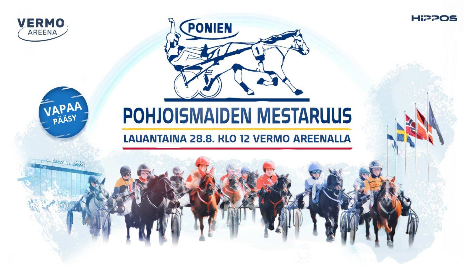 B-ponien Pohjoismaiden mestaruus ja A-ponien Suomi-Ruotsi maaottelu ravataan Vermossa 28.8